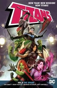 Дэн Абнетт - Titans Vol. 5: The Spark
