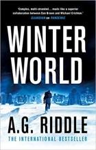 A. G. Riddle - Winter World