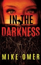 Mike Omer - In the Darkness