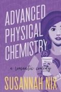 Сюзанна Никс - Advanced Physical Chemistry