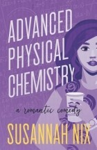 Susannah Nix - Advanced Physical Chemistry