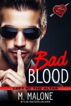 M. Malone - Bad Blood