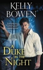 Kelly Bowen - A Duke in the Night