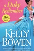 Келли Боуэн - A Duke to Remember