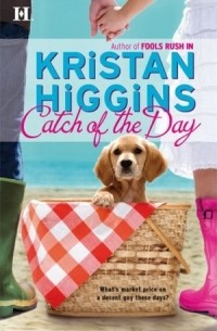 Kristan Higgins - Catch of the Day