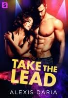 Alexis Daria - Take the Lead