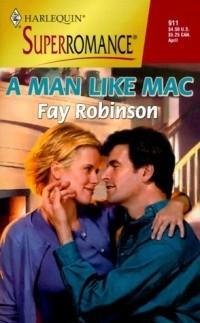 Fay Robinson - A Man Like Mac