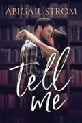 Эбигейл Стром - Tell Me