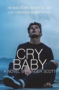 Ginger Scott - Cry Baby