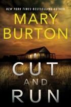 Мэри Бертон - Cut and Run