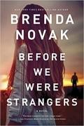 Бренда Новак - Before We Were Strangers