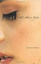 Jonathan Evison - All About Lulu