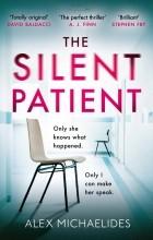 Alex Michaelides - The Silent Patient