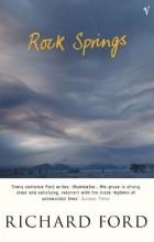 Ричард Форд - Rock Springs