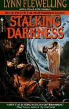 Линн Флевелинг - Stalking Darkness