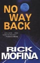 Рик Мофина - No Way Back