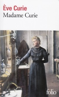 Ева Склодовская-Кюри - Madame Curie