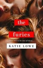 Katie Lowe - The Furies