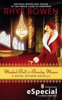 Риз Боуэн - Masked Ball at Broxley Manor