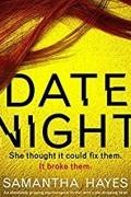 Samantha Hayes - Date Night