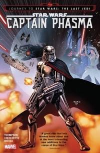 Келли Томпсон - Star Wars: Captain Phasma