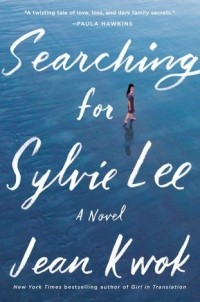 Jean Kwok - Searching for Sylvie Lee
