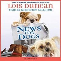 Lois Duncan - News for Dogs