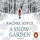 Рейчел Джойс - Snow Garden and Other Stories