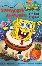 Kitty Richards - SpongeBob AirPants: The Lost Episode