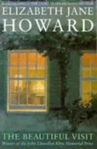 Элизабет Джейн Говард - The Beautiful Visit