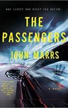 Джон Маррс - The Passengers