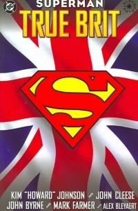 - Superman: True Brit