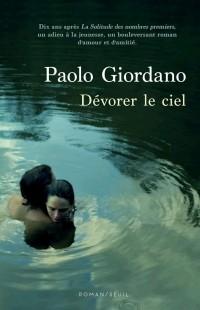 Паоло Джордано - Dévorer le ciel