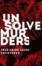 Amber Hunt - Unsolved Murders: True Crime Cases Uncovered