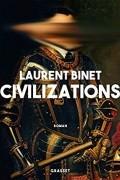 Лоран Бине - Civilizations