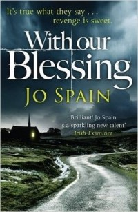 Jo Spain - With Our Blessing