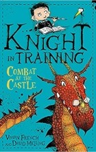Vivian French - Combat at the Castle