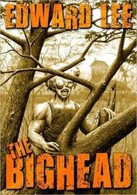 Edward Lee - The Bighead