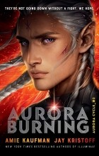 Amie Kaufman, Jay Kristoff - Aurora Burning