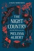 Мелисса Алберт - The Night Country