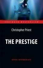 Кристофер Прист - The Prestige