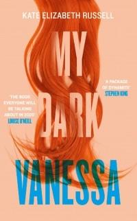 Kate Elizabeth Russell - My Dark Vanessa