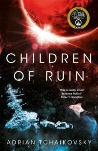 Адриан Чайковски - Children of Ruin