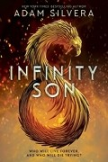 Адам Силвера - Infinity Son