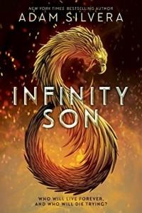 Адам Сильвера - Infinity Son
