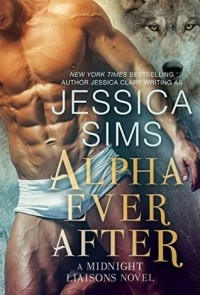 Jessica Sims - Alpha Ever After