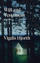 Vigdis Hjorth - Will and Testament