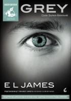 """E L James - Grey. """"Pięćdziesiąt twarzy Greya"""" oczami Christiana"""