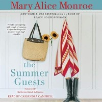 Mary Alice Monroe - The Summer Guests