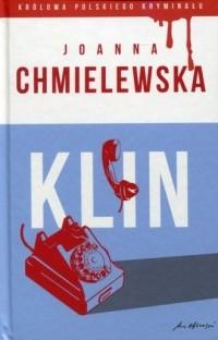 Иоанна Хмелевская - Klin